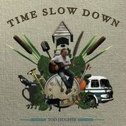 Tod Hughes - Time Slow Down